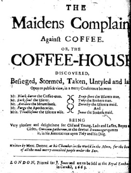 Fig. 4. The Maidens Complaint Against Coffee (1674).